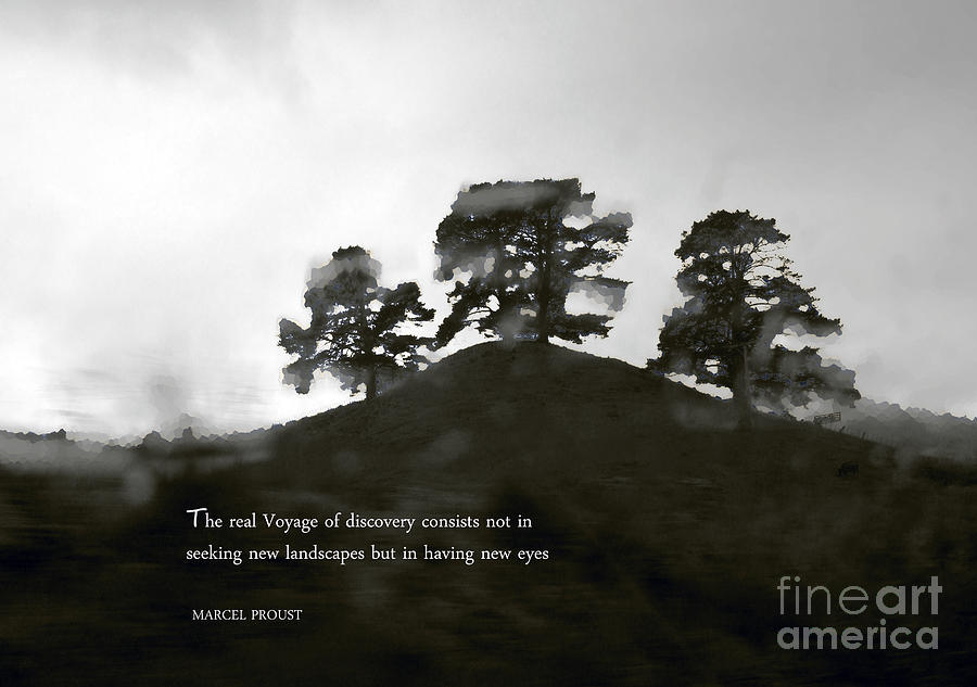 Quote Photograph - The Real Voyage Of Discovery by Karen Lewis
