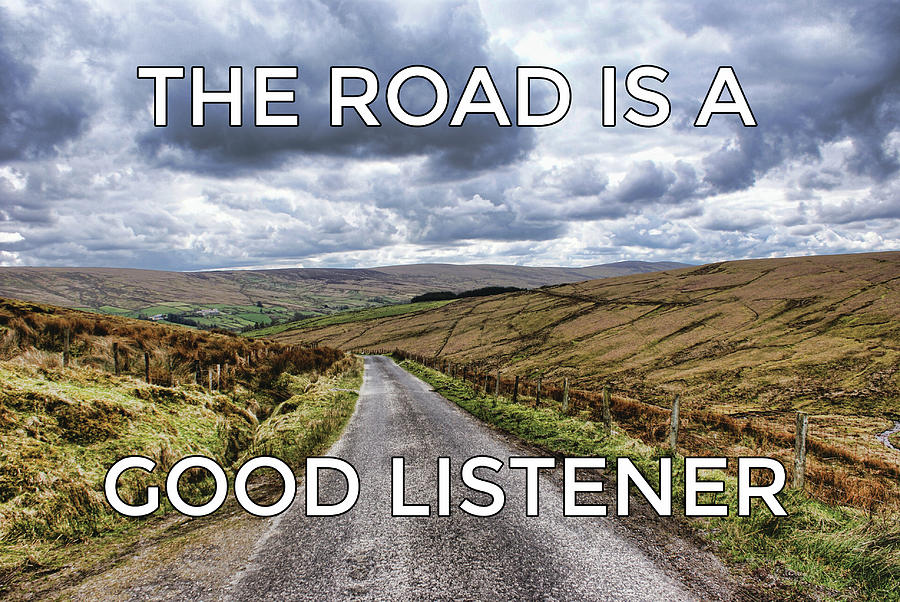 The road is a good listener by Colin Clarke