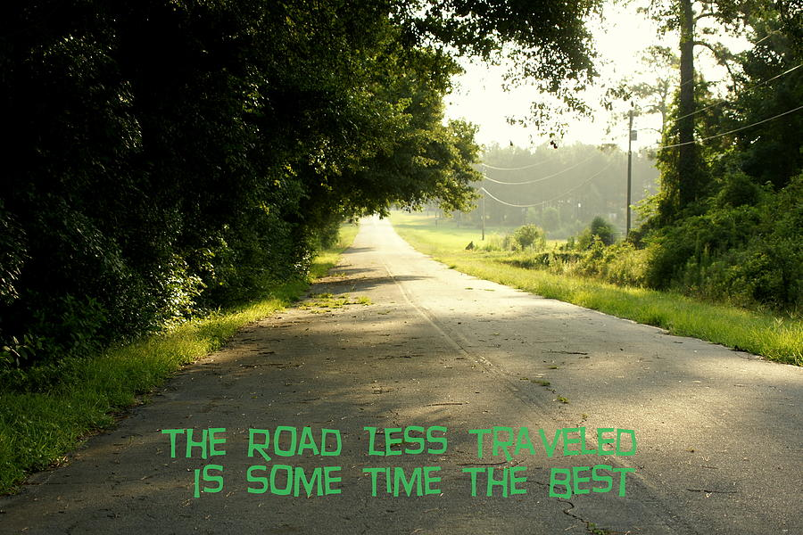 The Road Less Traveled Photograph by Danny Jones