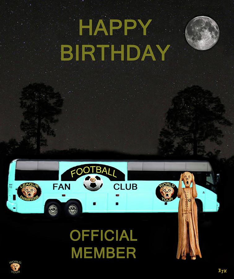 Scream World Tour Mixed Media - The Scream World Tour Football Tour Bus Happy Birthday by Eric Kempson