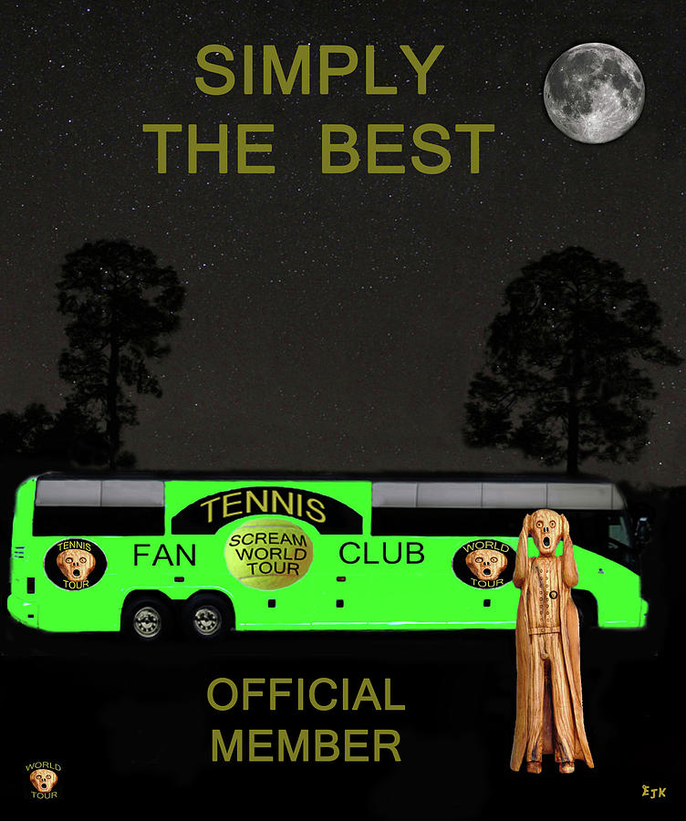 Scream World Tour Mixed Media - The Scream World Tour Tennis Tour Bus Simply The Best by Eric Kempson
