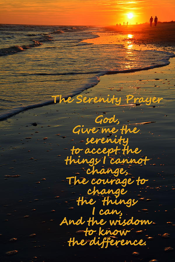 The Serenity Prayer Photograph - The Serenity Prayer by Lisa Wooten