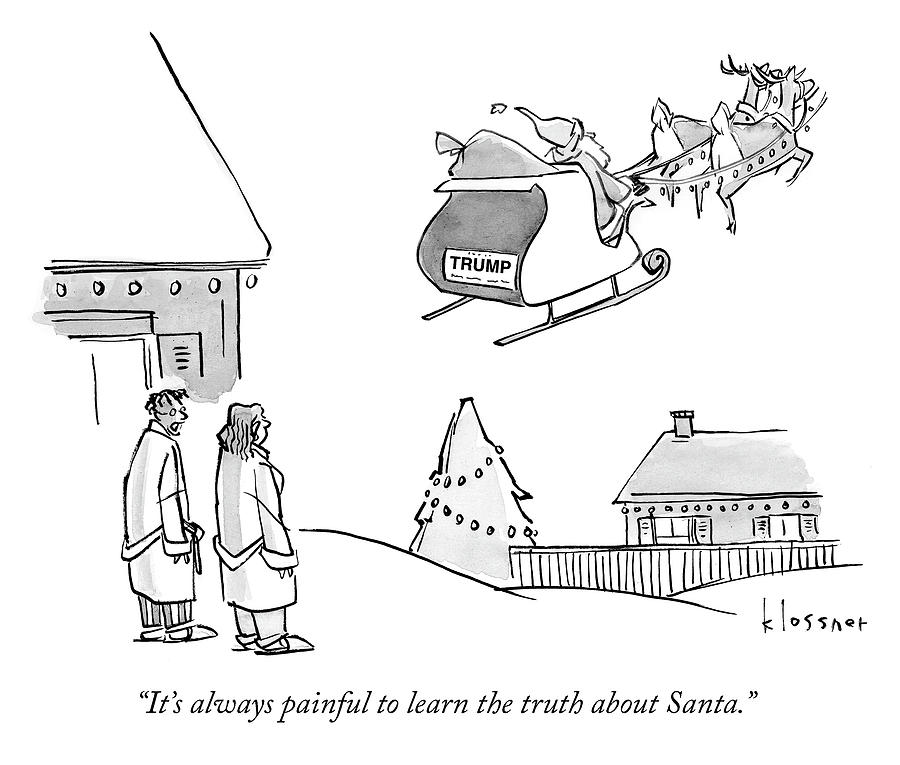The truth about Santa Drawing by John Klossner