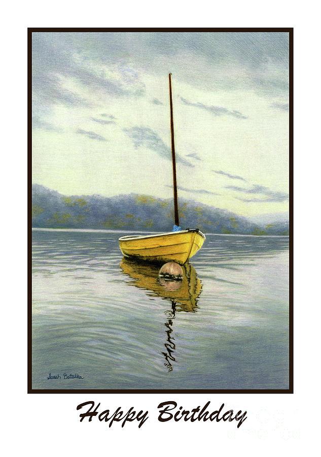 the yellow sailboat happy birthday cards painting by sarah batalka