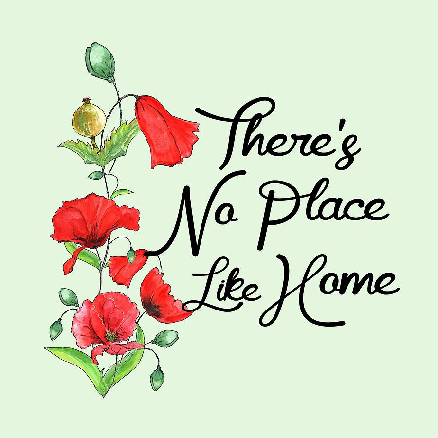 Theres No Place Like Home by Heather Applegate