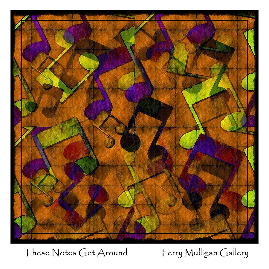 These Digital Art - These Notes Get Around ... Brown by Terry Mulligan