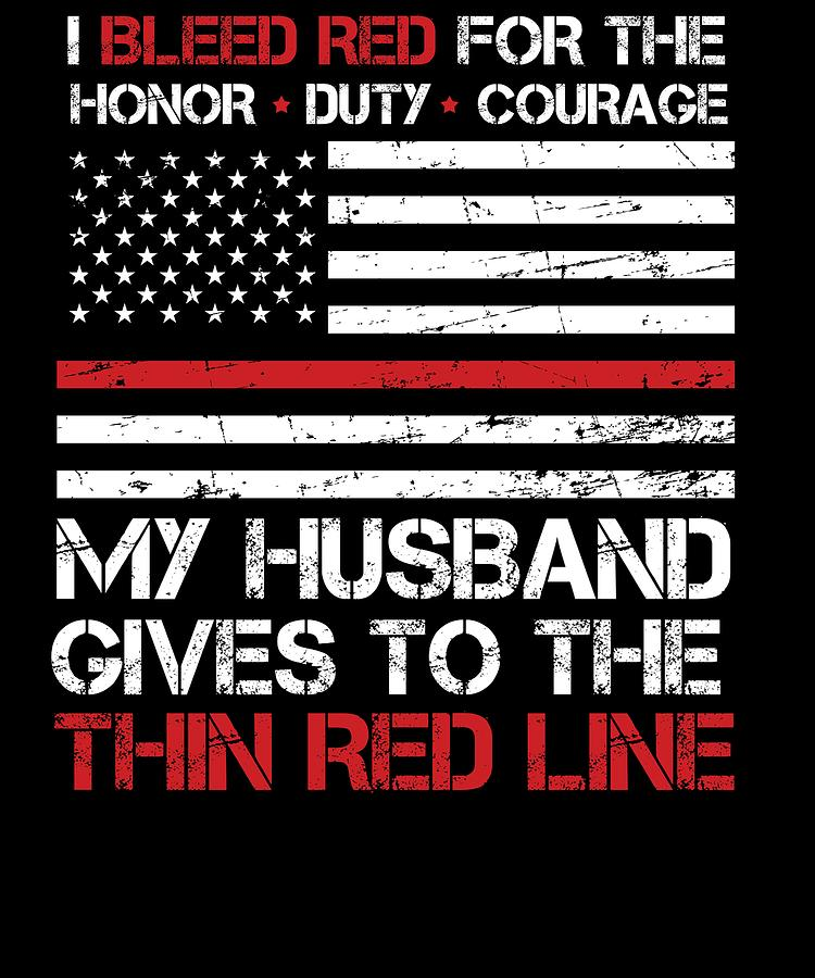 Thin Red Line Family Flag American Flag Proud Firefighter Husband