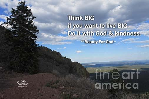 Inspiration Photograph - Think Big by Beauty For God