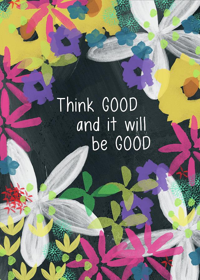 Yiddish Mixed Media - Think Good- Art By Linda Woods by Linda Woods