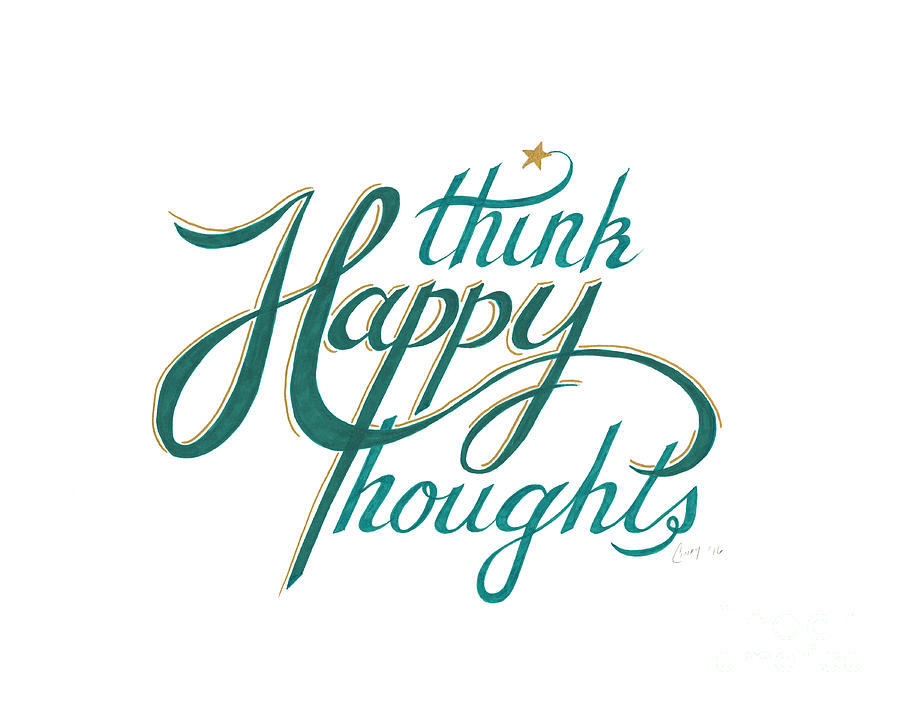 Think Happy Thoughts by Cindy Garber Iverson