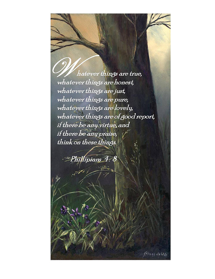 Bible Painting - Think On These Things by Ruth Stromswold