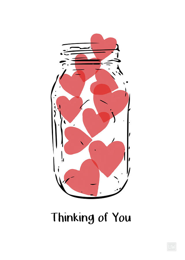 Hearts Mixed Media - Thinking Of You Jar of Hearts- Art by Linda Woods by Linda Woods