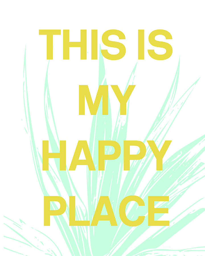 Succulent Digital Art - This Is My Happy Place- Art By Linda Woods by Linda Woods