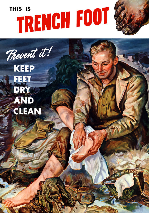 World War Two Painting - This Is Trench Foot - Prevent It by War Is Hell Store