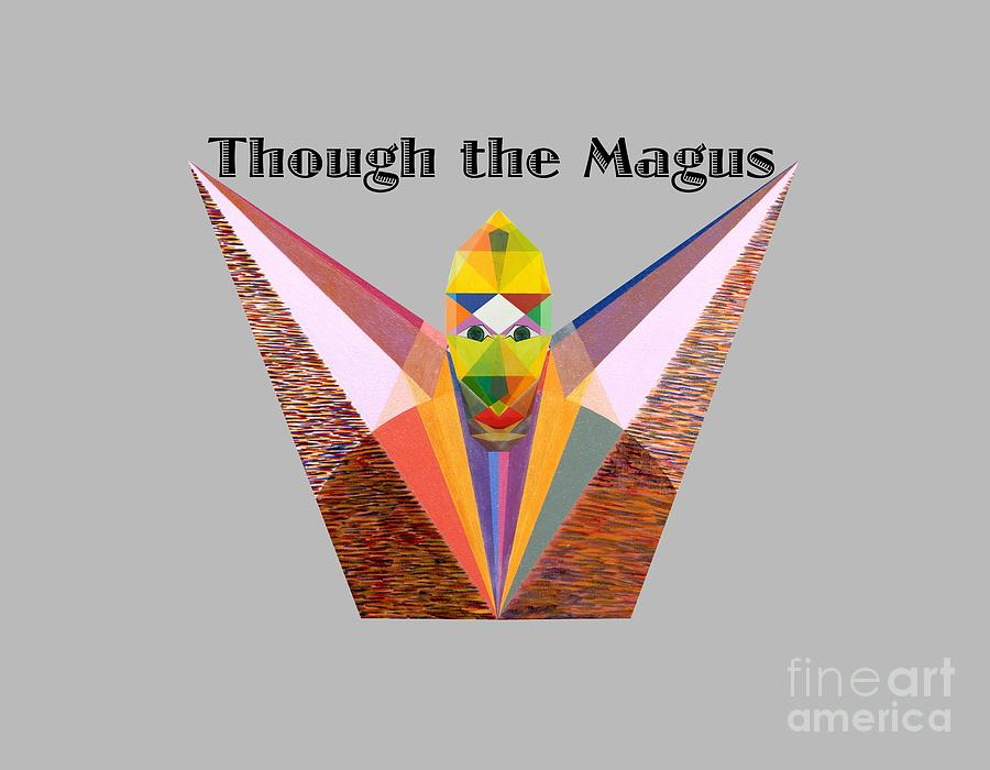 Tarot Painting - Though the Magus text by Michael Bellon