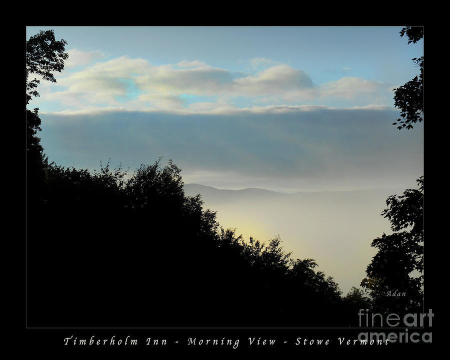 Fog Photograph - Timberholm Inn Morning View Stowe Vt Poster by Felipe Adan Lerma