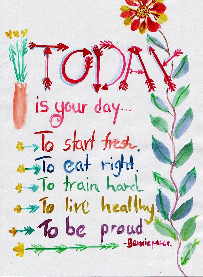 Wall Decor Painting - Today Is Your Day by Sweeping Girl