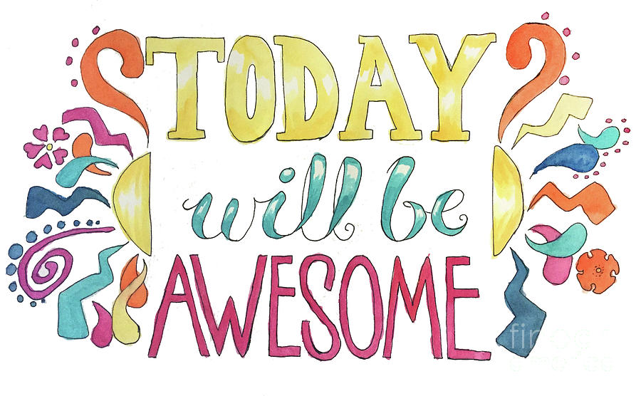 Today Will Be Awesome by Whitney Morton