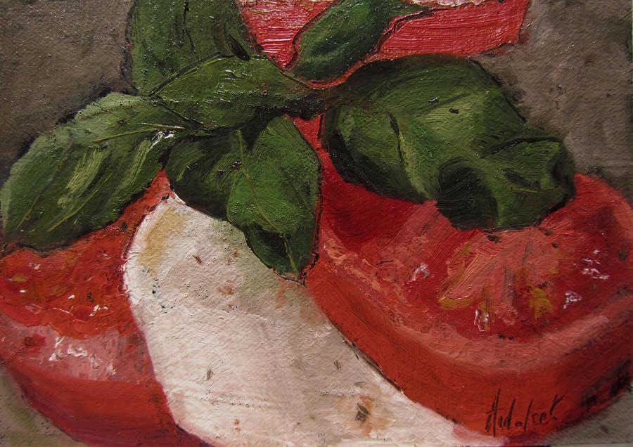 Food Painting - Tomato Basil And Mozarella by Barbara Andolsek