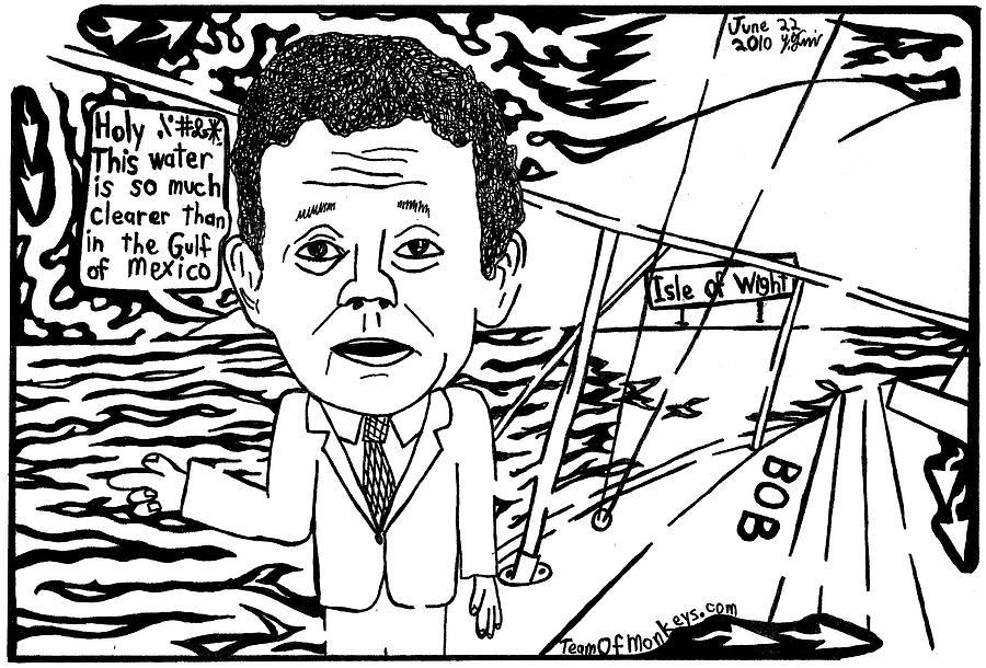 Tony Drawing - Tony Hayward Sailing For A Reason By Yonatan Frimer by Yonatan Frimer Maze Artist