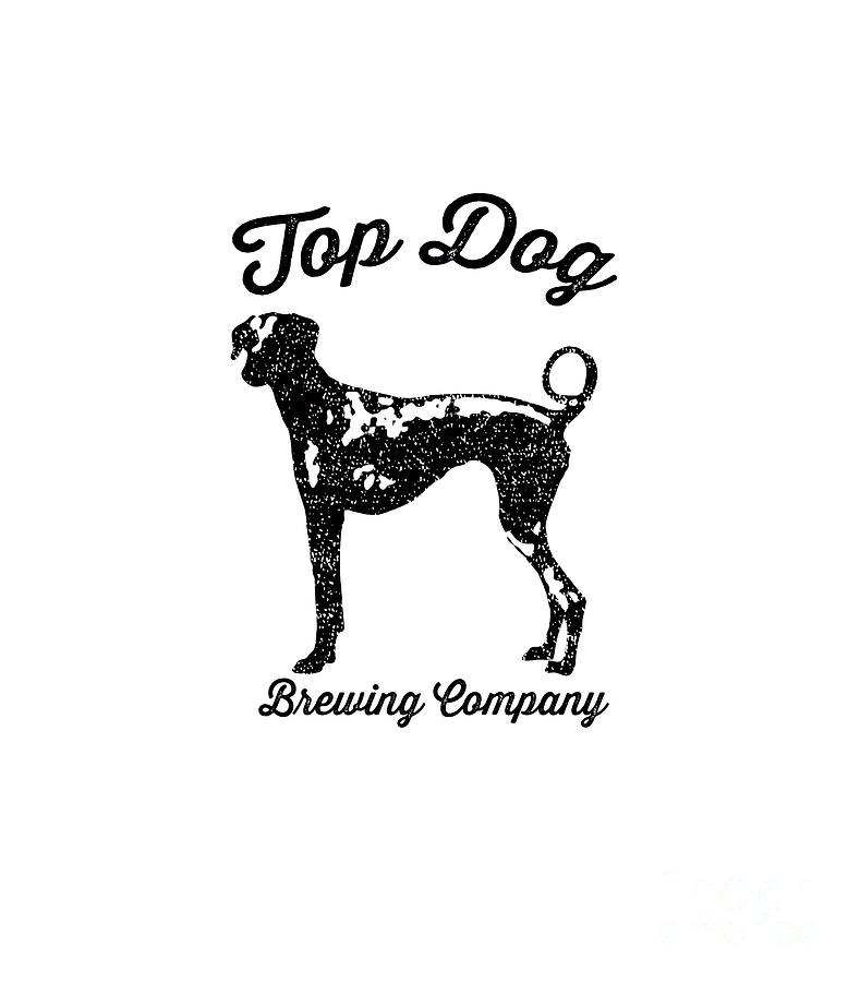 Dog Drawing - Top Dog Brewing Company Tee by Edward Fielding