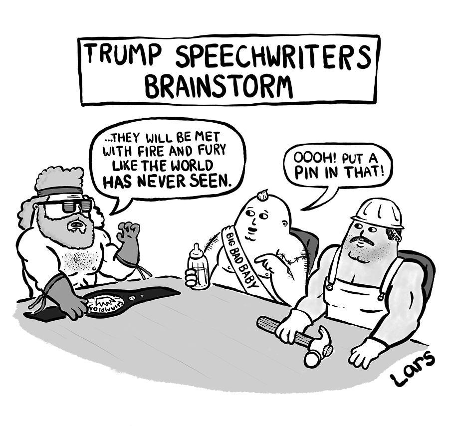 Trump Speechwriters Brainstorm Drawing by Lars Kenseth