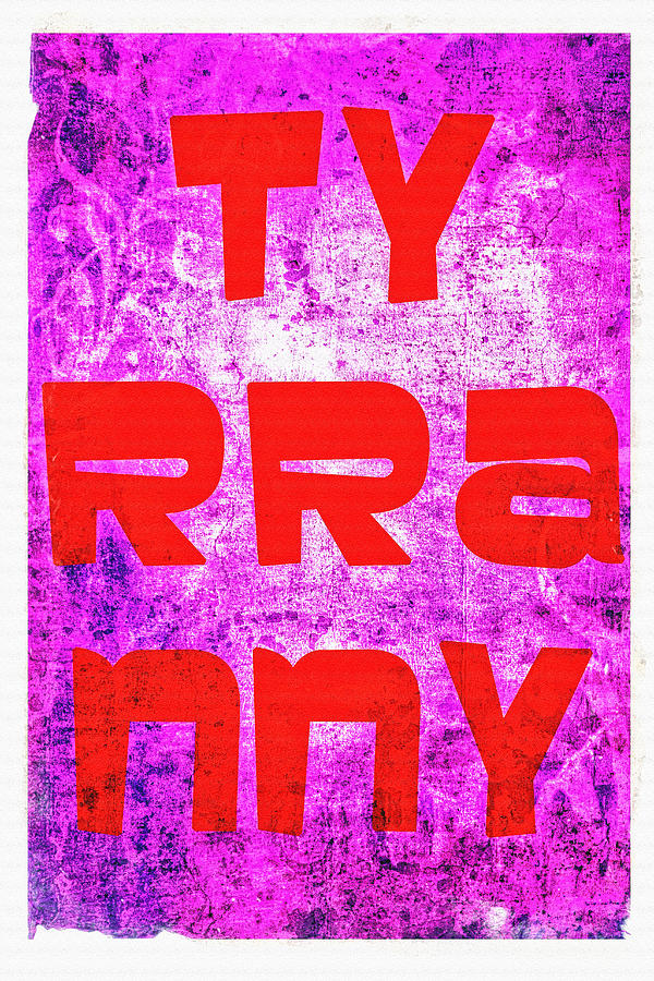 Tyrrany Photograph