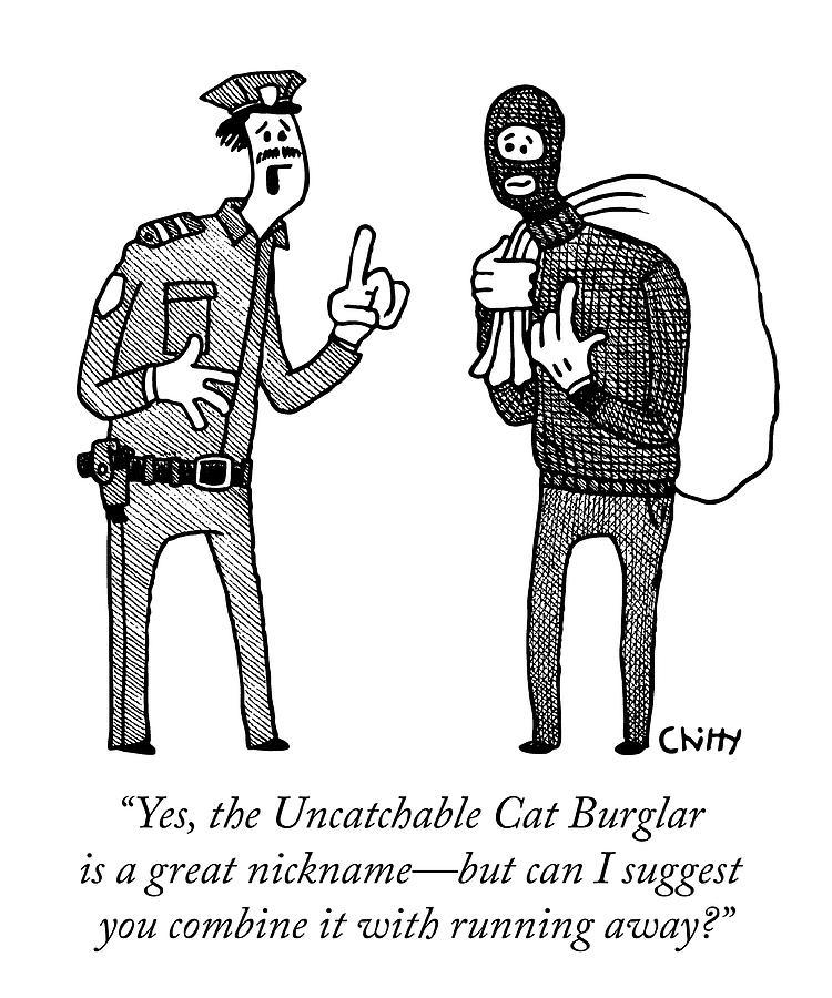 Uncatchable Cat Burglar Drawing by Tom Chitty