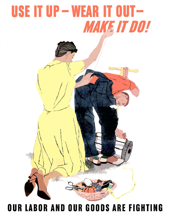 Propaganda Painting - Use It Up - Wear It Out - Make It Do by War Is Hell Store