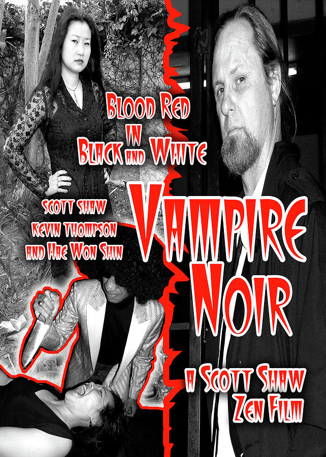 Zen Filmmaking Photograph - Vampire Noir by The Scott Shaw Poster Gallery