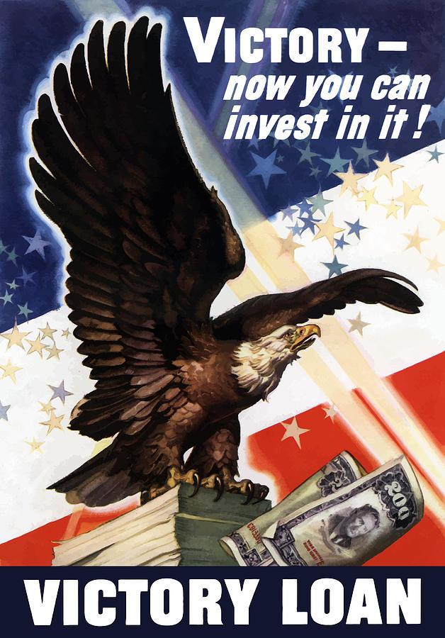 War Loan Painting - Victory Loan Bald Eagle by War Is Hell Store