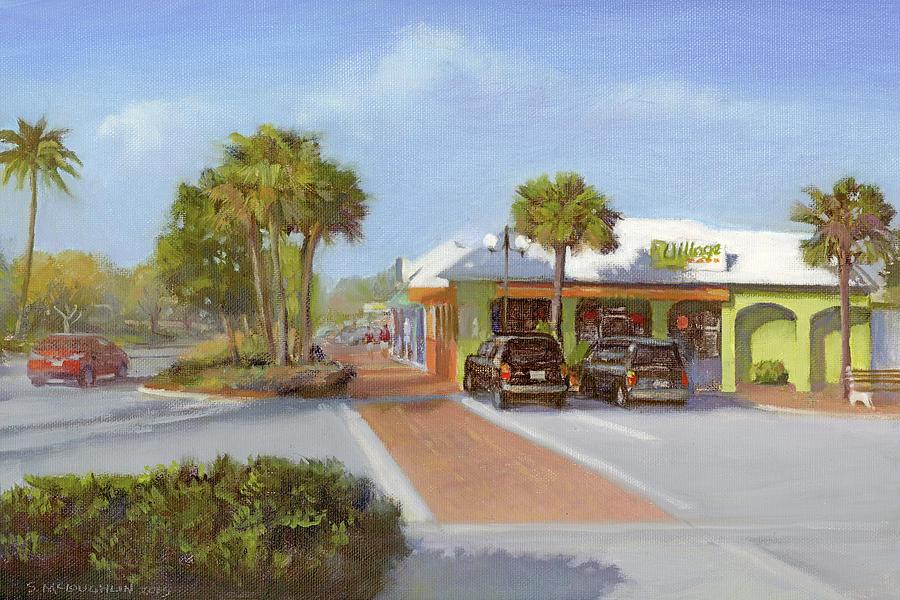 Siesta Key Painting - Village Cafe, Siesta Key by Shawn McLoughlin