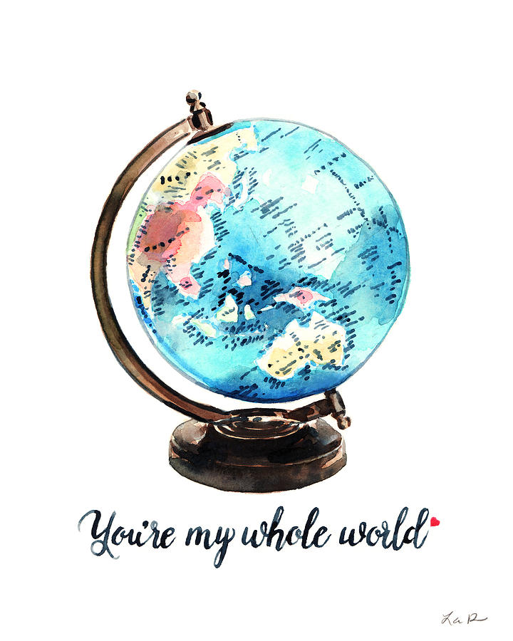 Vintage Globe Love You Re My Whole World Painting By Laura Row