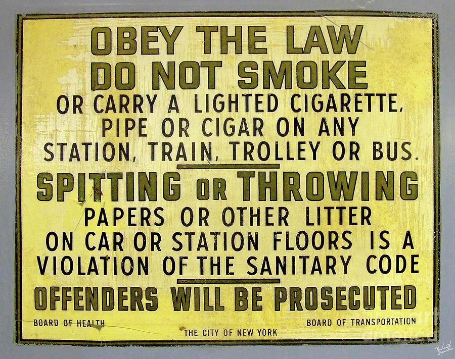 Vintage No Smoking Or Littering New York Subway Sign Photograph