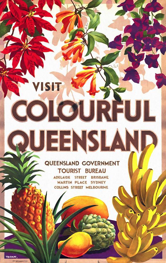 Vintage Poster Mixed Media - Visit Colorful Queensland - Vintage Poster Restored by Vintage Advertising Posters