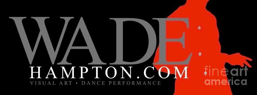 WADEHAMPTON.COM by WADE HAMPTON