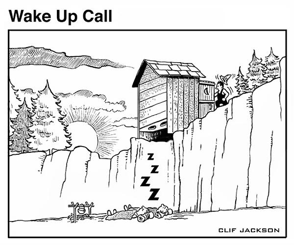 Cartoon Drawing - Wake Up Call by Clif Jackson