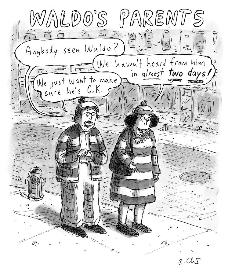 Waldos Parents Drawing by Roz Chast