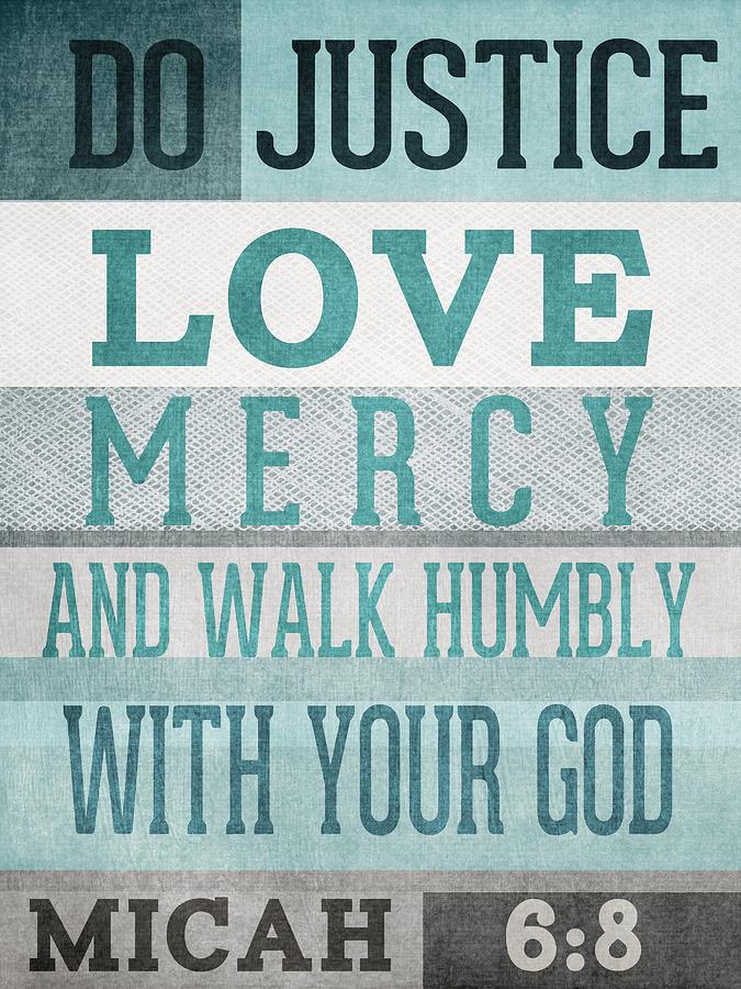 Micah 6:8 Mixed Media - Walk Humbly- Micah  by Linda Woods