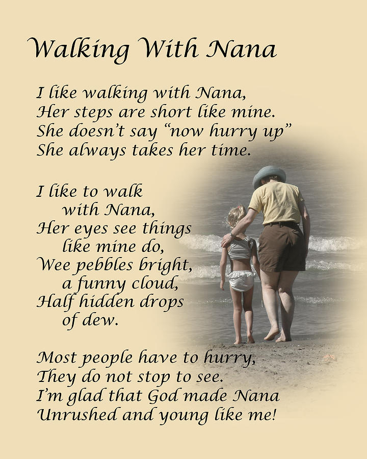 Poem Photograph - Walking With Nana by Dale Kincaid