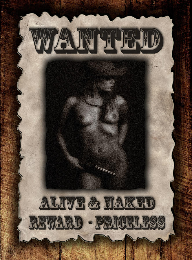 Wanted Poster Photograph - Wanted  by Naman Imagery