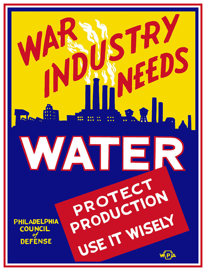 War Industry Needs Water - Wpa Mixed Media