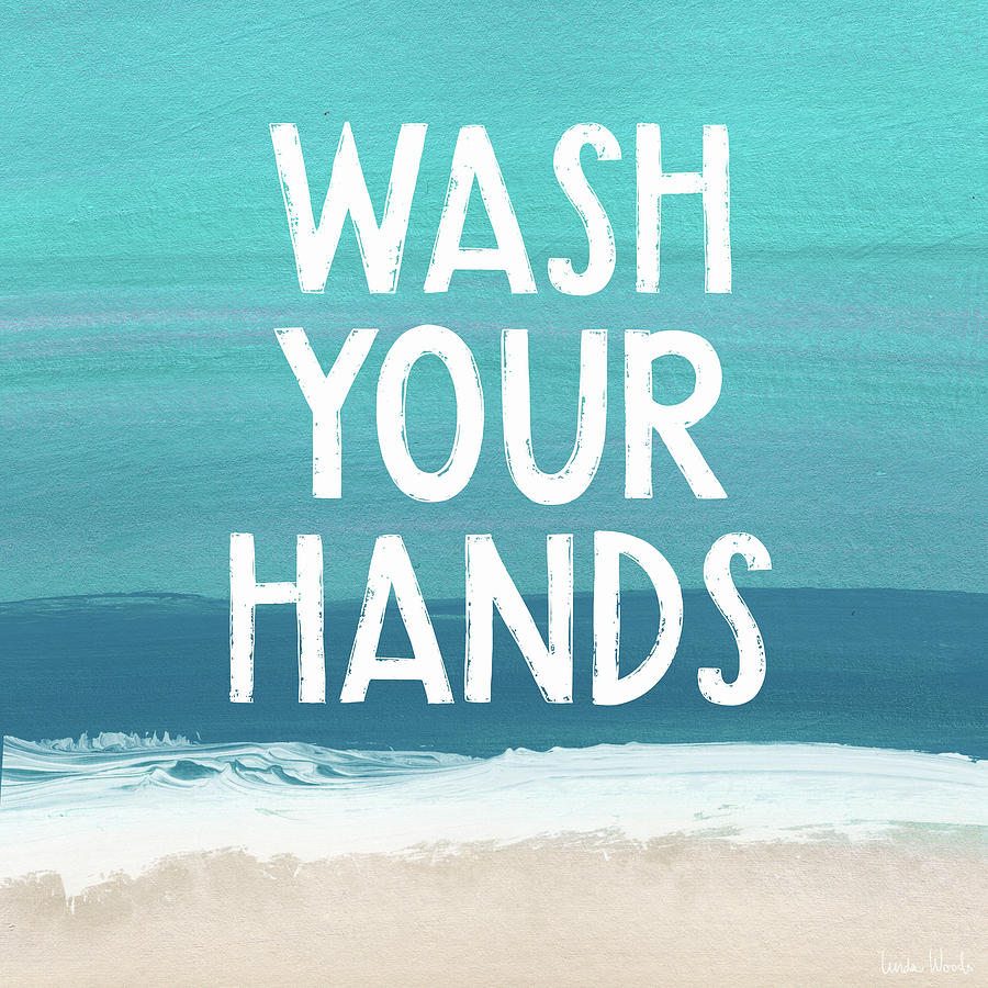 Wash Your Hands Mixed Media -  Wash Your Hands- Beach Art by Linda Woods by Linda Woods