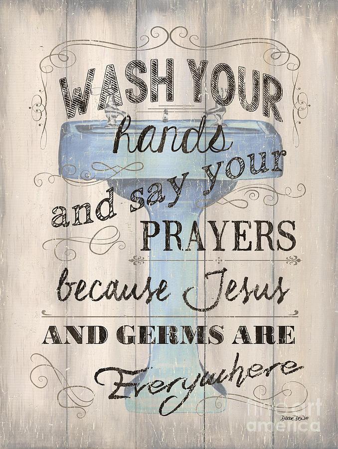 Bath Painting - Wash Your Hands by Debbie DeWitt