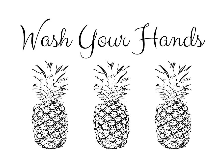 Wash Your Hands Digital Art - Wash Your Hands Pineapples- Art By Linda Woods by Linda Woods