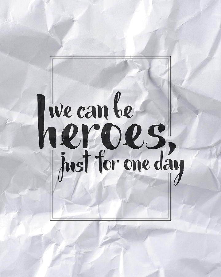 We Can Be Heroes Digital Art - We Can Be Heroes by Samuel Whitton