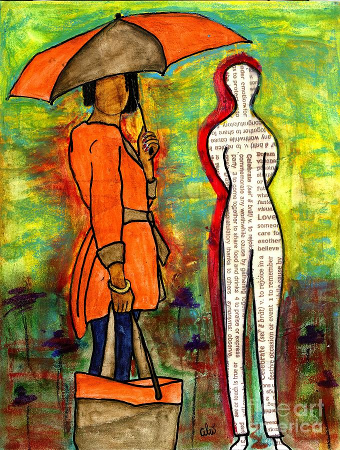 Acrylic Painting - We Can Endure All Kinds Of Weather by Angela L Walker