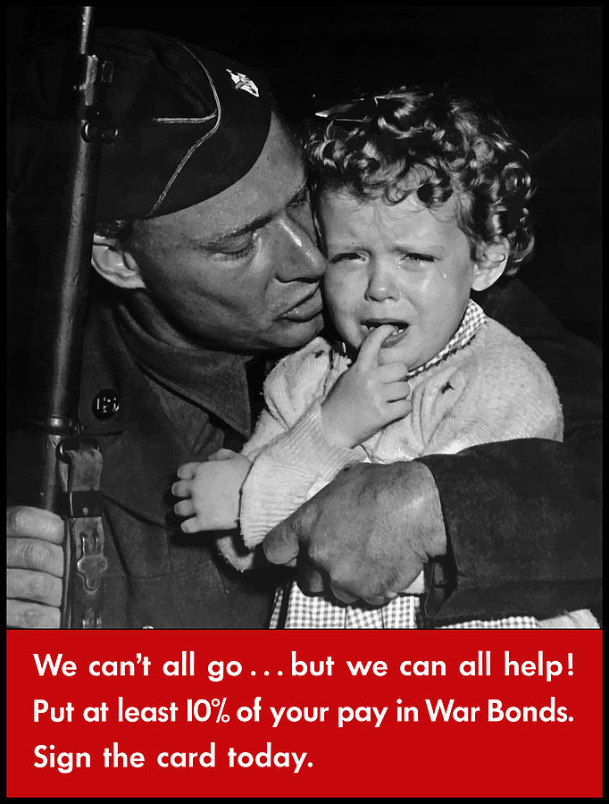 Soldier Painting - We Cant All Go - Ww2 Propaganda  by War Is Hell Store