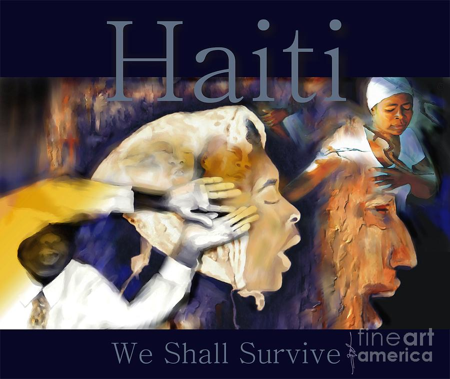 Haiti Painting - We Shall Survive Haiti Poster by Bob Salo