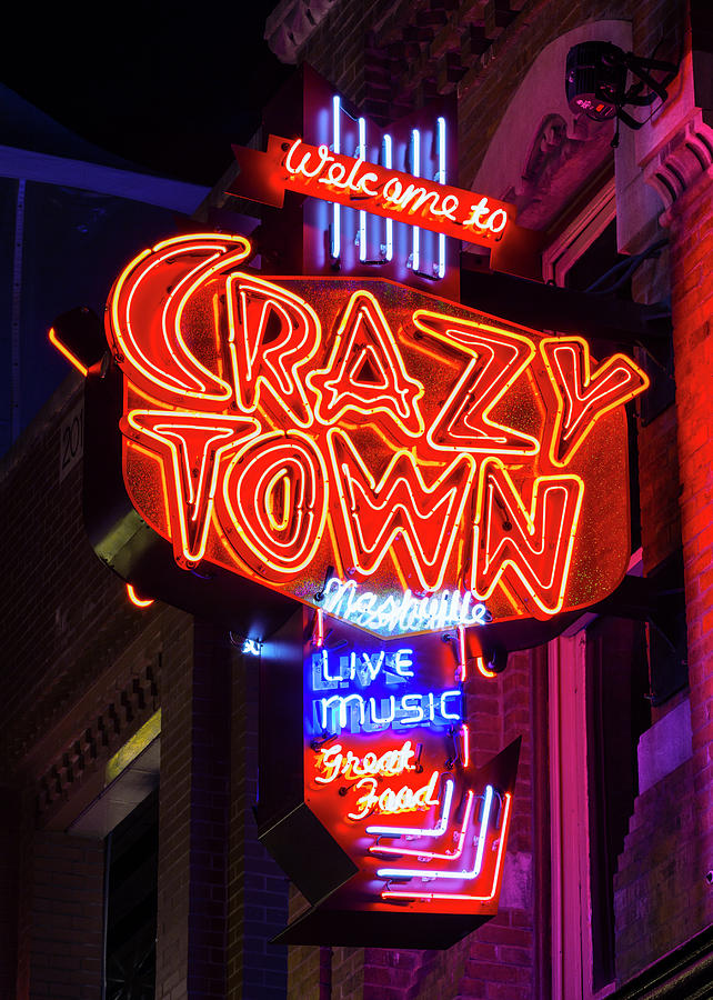 Nashville Photograph - Welcome To Crazy Town - Nashville by Stephen Stookey